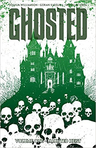 ghost hunting ghosted by joshua williamson heist horror shining